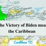 What the victory of Biden means for the Caribbean - CaribbeanTL.com