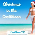 Christmas in the Caribbean: What to know of Caribbean Christmas CaribbeanTL.com