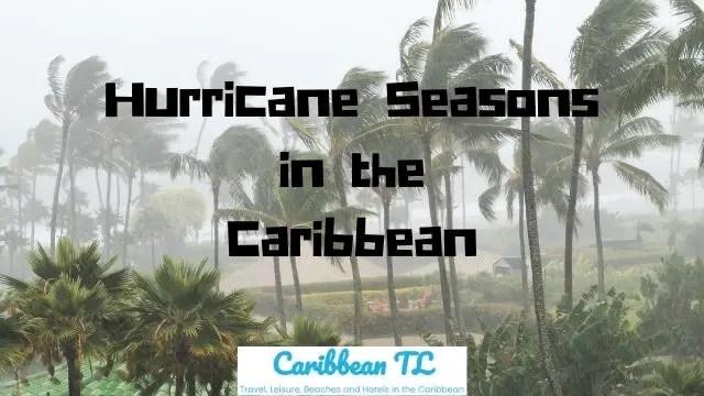 Hurricane Seasons in the Caribbean