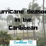 Hurricane Seasons in the Caribbean - caribbeantl.com