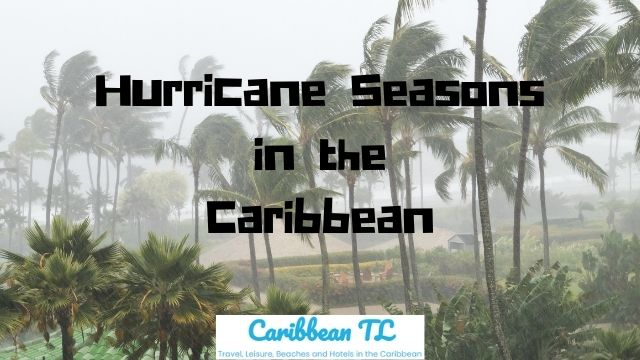 Hurricane Seasons in the Caribbean