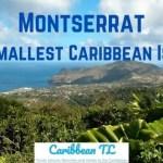 Montserrat - The Smallest Caribbean Country CaribbeanTL.com