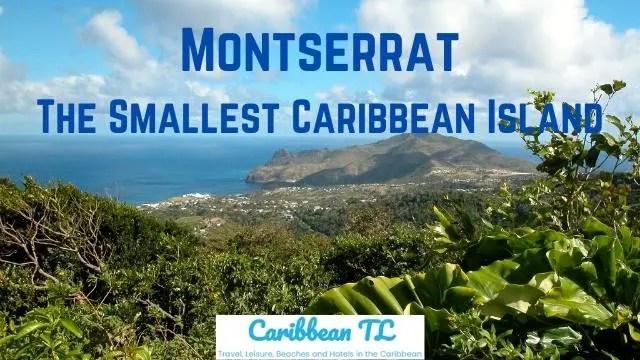 Montserrat – The Smallest Caribbean Country