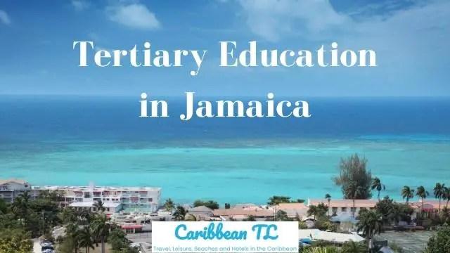 Tertiary Education in Jamaica