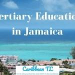 Tertiary Education in Jamaica - CaribbeanTL
