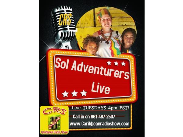 496: Sol Adventurers Live wid Sistah Rosey & Messenjah Selah