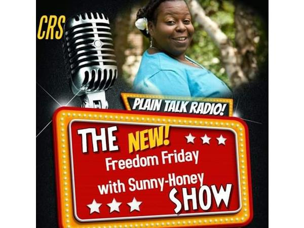 16: Freedom Fridays w/ Queen Sunny Honey COVID-19 Survivor Speaks