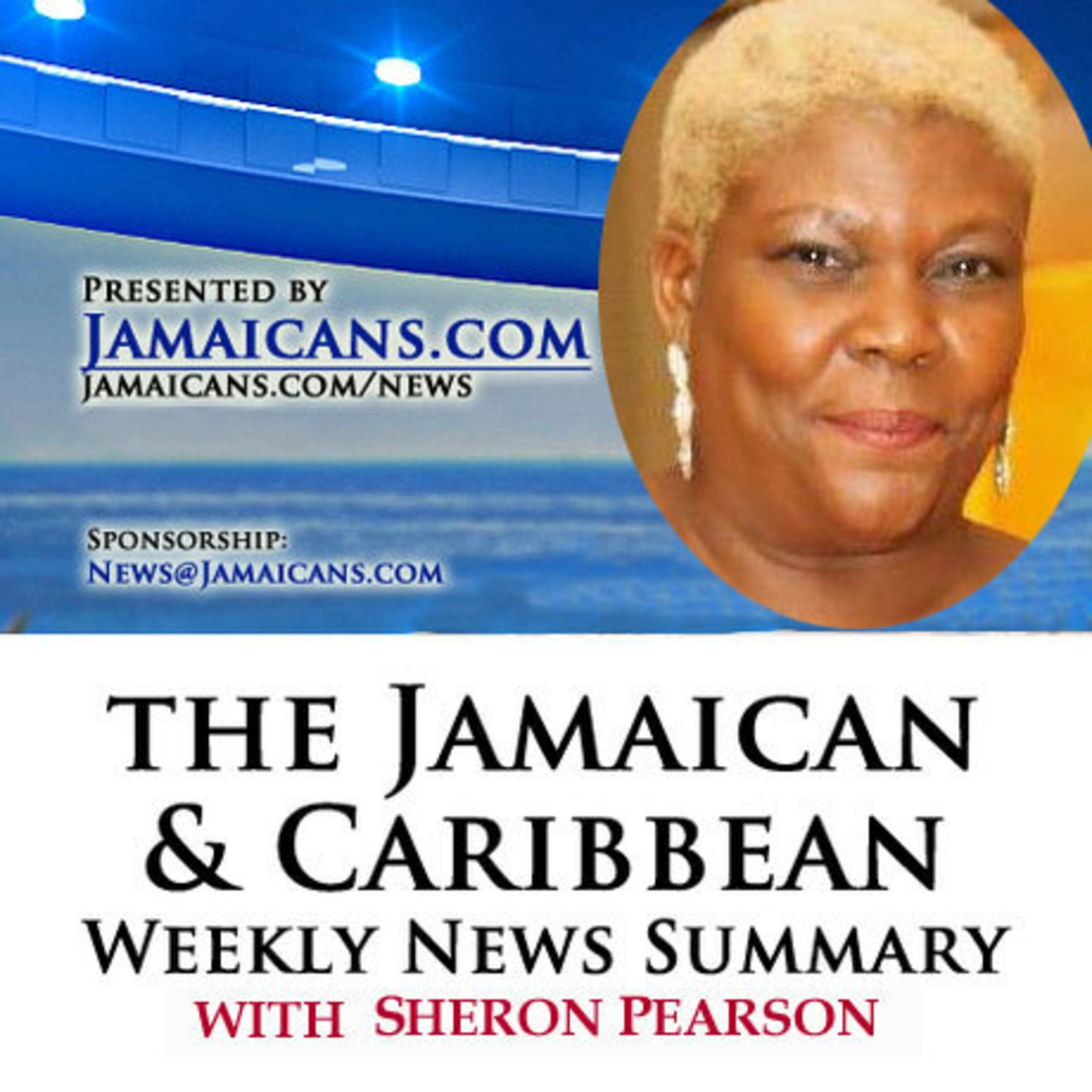 Listen to the Podcast of The Jamaica & Caribbean Weekly News Summary for the week ending June 12, 2020