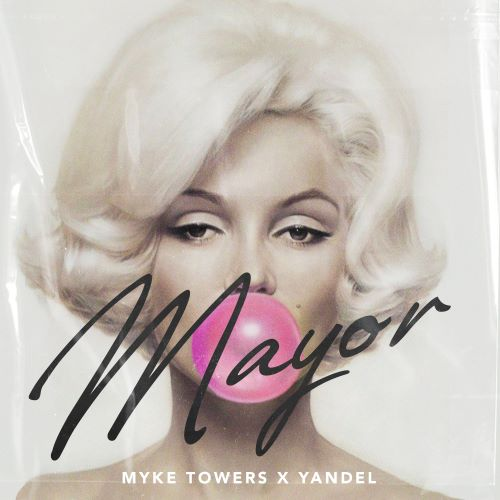 """MYKE TOWERS  PRESENTA """"MAYOR"""", UNA NUEVA Y EXPLOSIVA COLABORACIÓN CON YANDEL"""