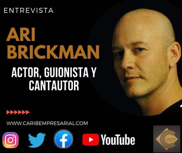 De la A a la Z  con Ari Brickman, actor, guionista y compositor