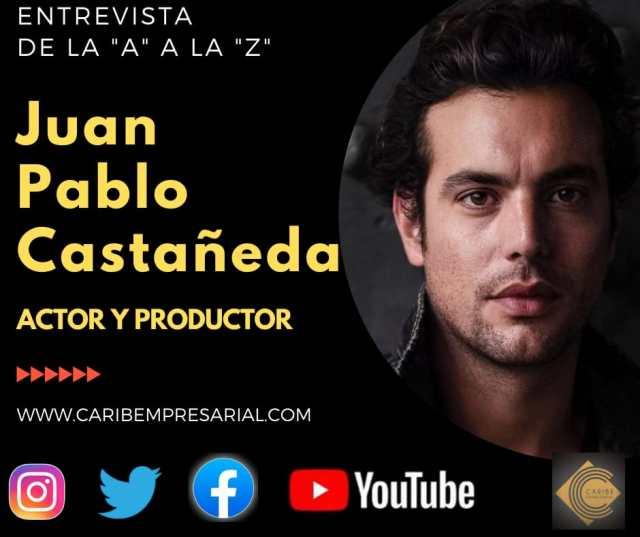 De la A a la Z, con el actor Juan Pablo Castañeda