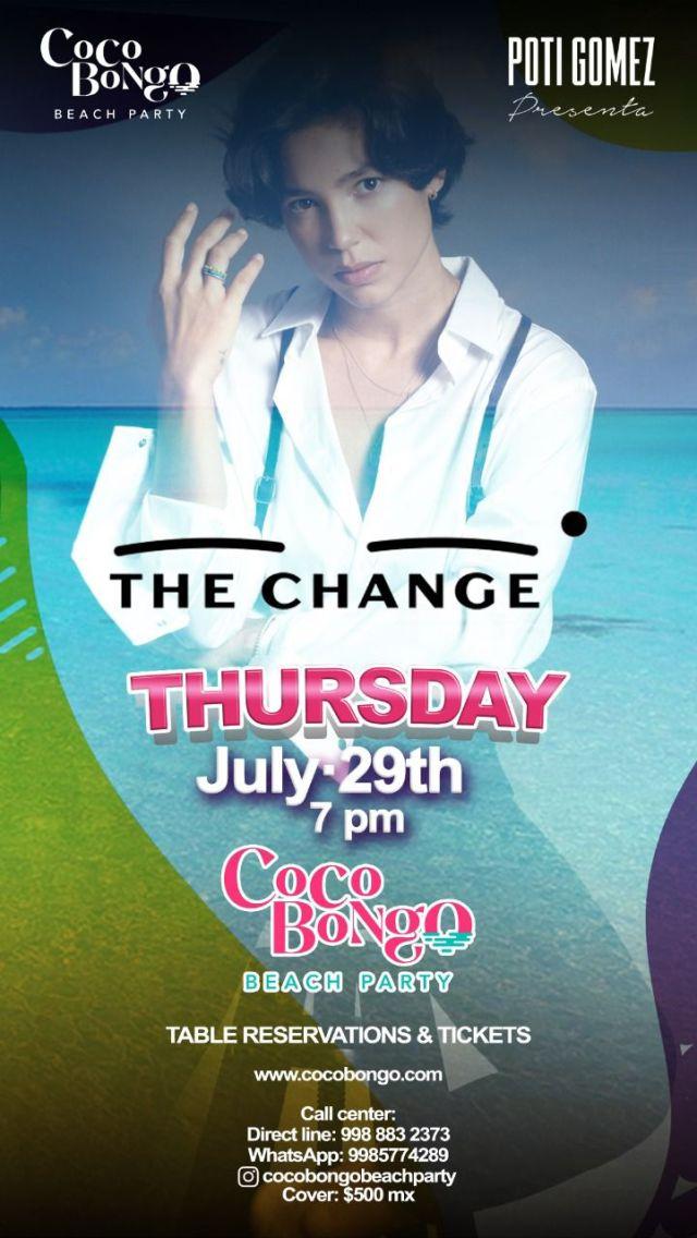 THE CHANGE EN COCOBONGO BEACH PARTY