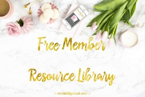 Join My Free Member Resource Library