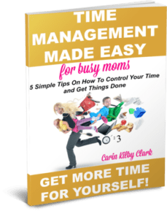 Time Management Made Easy for Busy Moms