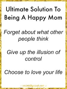 Ultimate Solution To Being A Happy Mom