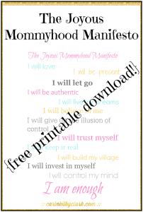 The Joyous Mommyhood Manifesto free printable download via @carinkilbyclark