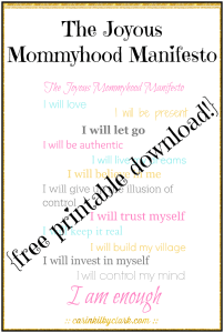 The Joyous Mommyhood Manifesto free printable download via @carinkilbyclark