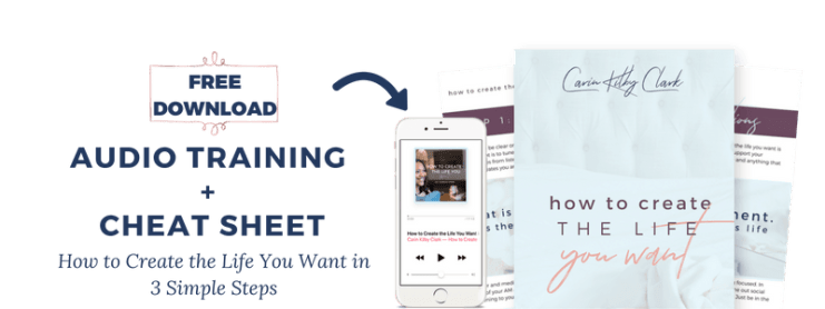 Free Download How to Create the Life You Want in 3 Simple Steps