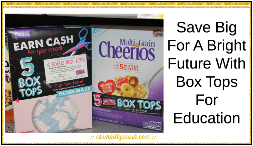 Save Big For A Bright Future With Box Tops For Education via @carinkilbyclark