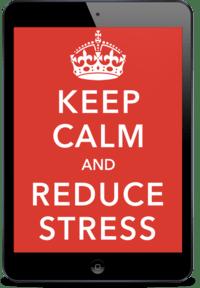 Keep Calm & Reduce Stress Report & Bonuses