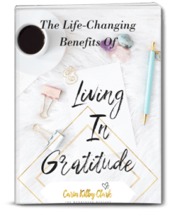 The Life-Changing Benefits Of Living In Gratitude