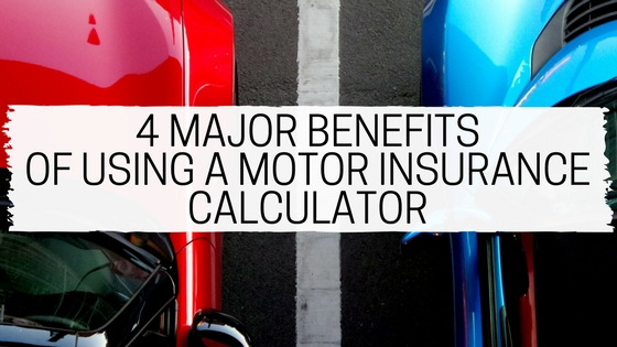 Benefits of using car insurance calculator before buying a policy