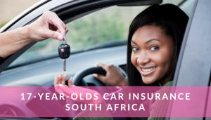 17-year-olds Car Insurance South Africa
