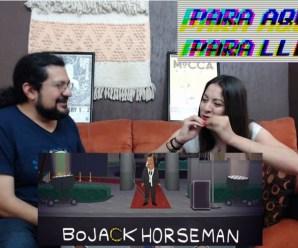 Para Aqui o Para Llevar 22 – Bojack Horseman