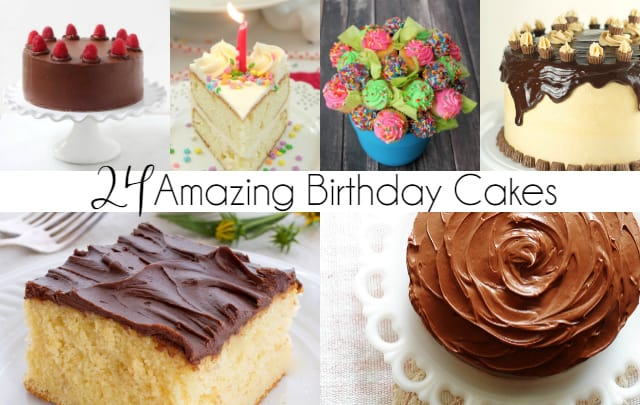 24 Amazing Birthday Cake Recipes You Will Love Mom Needs Chocolate