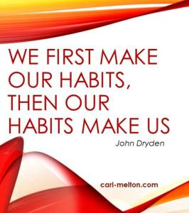Success habits - our habits make us
