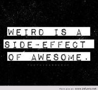 Be-weird-its-awesome