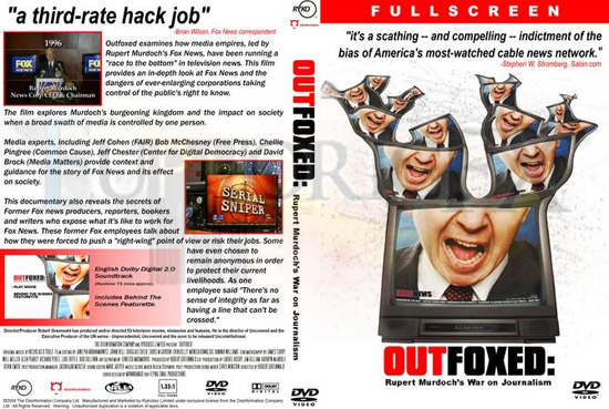 Outfoxed : la guerre de Rupert Murdoch contre le journalisme