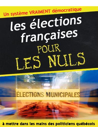 Les élections françaises pour les nuls (canadiens)