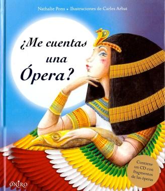 ¿Me cuentas una ópera?