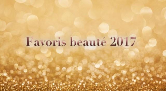 favoris beauté 2017 Beauty awards