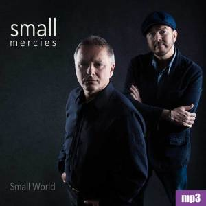 Carl Moreton Music Small Mercies Small World MP3 album Download