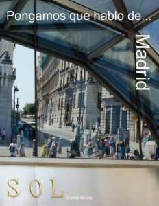 Portada libro de fotografías Pongamos que hablo de... Madrid