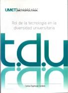 LIBRO ROL DE LA TECNOLOGÍA EN LA DIVERSIDAD UNIVERSITARIA (tdu)1