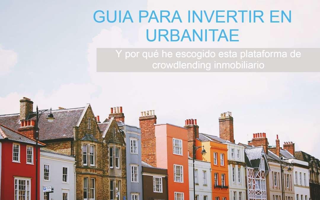 Urbanitae, la alternativa a Housers en crowdfunding inmobiliario [Mi Opinión]