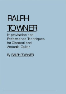 Ralph Towner – Improvisation and Performance Techniques for