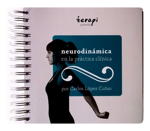 libro neurodinamica practica clinica carlos lopez cubas
