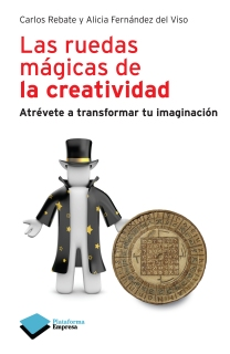 Portada de Las ruedas mágicas de la creatividad