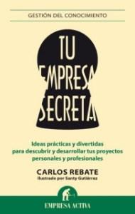 Portada del libro Tu empresa secreta