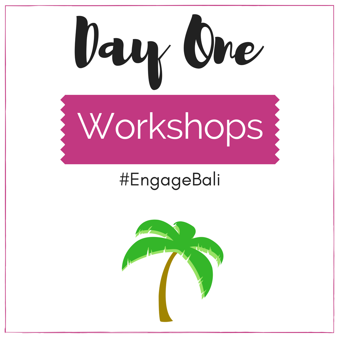 Engage Bali Workshops