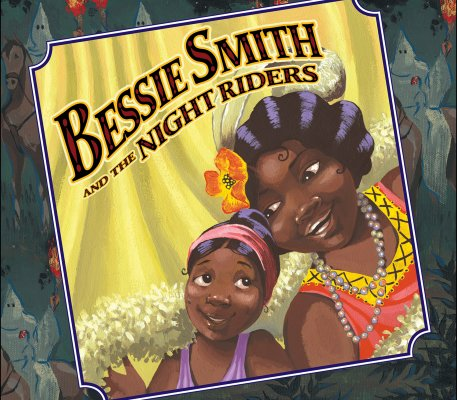 Bessie-Smith-and-the-Night-Riders-Stauffacher-Sue-9780399242373