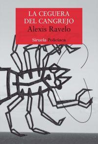 la ceguera del cangrejo Alexis Ravelo
