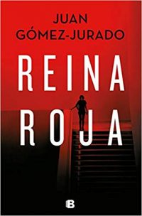 Lecturas del primer semestre  de 2019 Reina Roja de Juan Gómez Jurado
