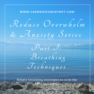 reduce overwhelm series breathing