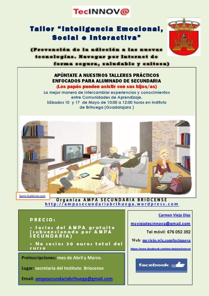 """Talleres """" Prevención de la Adicción a las Nuevas Tecnologías """" ( Inteligencia Emocional, Social e Interactiva) (1/2)"""