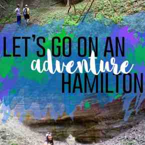 Let's Go On An Adventure: Hamilton